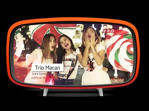 Trio Macan - Suka Sama Kamu (Official Music Video)