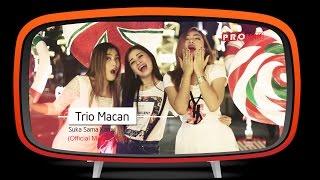 Video Trio Macan - Suka Sama Kamu (Official Music Video) download MP3, 3GP, MP4, WEBM, AVI, FLV Oktober 2018