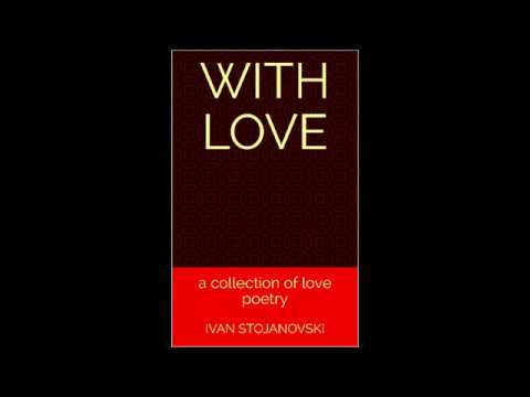 With Love -a Collection of Love Poetry by Ivan Stojanovski Audiobook