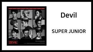 SUPER JUNIOR(슈퍼주니어) - Devil / 가사(Lyrics)