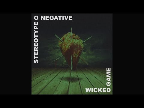"StereoType O Negative - Chris Isaak ""Wicked Game"" Cover 