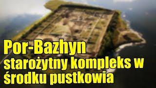 Por-Bazhyn, opustoszały starożytny kompleks z obrzeży Federacji Rosyjskiej
