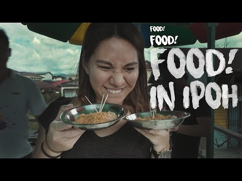 Travel Malaysia: Food, food, FOOD in Ipoh! (ep 5)