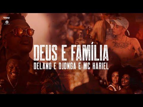 Delano, Djonga E MC Hariel - Deus E Família - Prod. Delano & Dj W