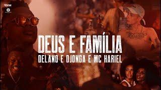 Delano, Djonga e MC Hariel - Deus e Família - Prod. Delano \u0026 Dj W