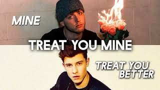 Mine vs. Treat You Better (MASHUP) Bazzi & Shawn Mendes