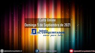 Culto online - Domingo 5 de Septiembre de 2021