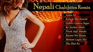Top 8 Nepali Chalchitra Remix | Nepali Pop Songs | Nepali Folk Songs | Gandharva Songs