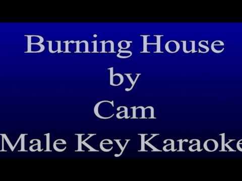 Cam - Burning House Male Key Karaoke