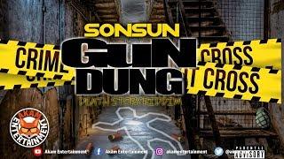 SonSun - Gun Dung [Death Story Riddim] August 2018