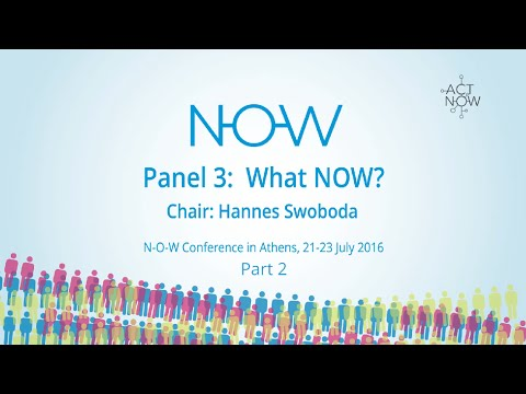 NOW Conference Athens - Panel 3 Part 2/2 - What NOW?