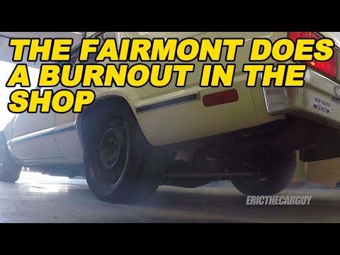The Fairmont Does A Burnout In The Shop