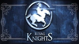 Rival Knights - Trailer