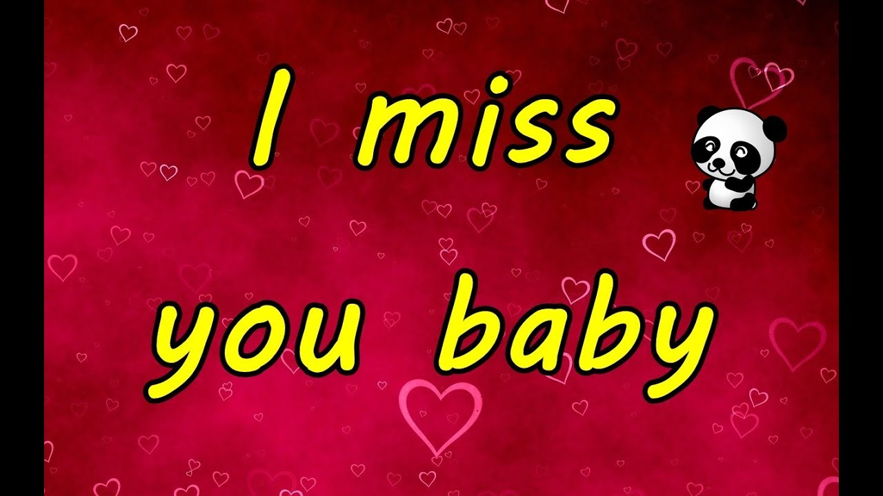 I Miss You Baby Good Morning Good Morning Wishes For My