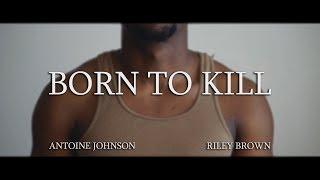 Born to Kill - Trailer (Student Short Film 2018)