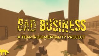 "PLAYING ""Bad Business"" *RELEASED* 