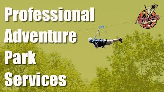 Professional Adventure Services with American Adventure Park Systems