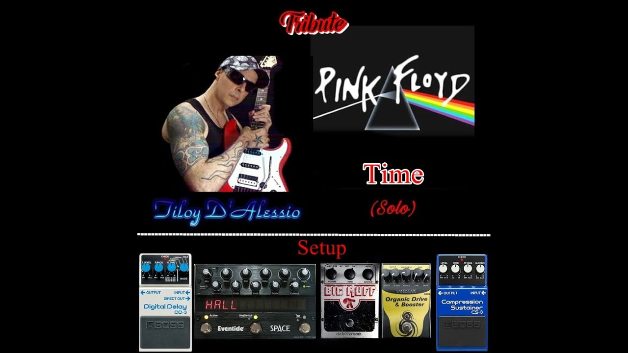 pink floyd time solo david gilmour pedals tone tiloy d 39 alessio youtube. Black Bedroom Furniture Sets. Home Design Ideas