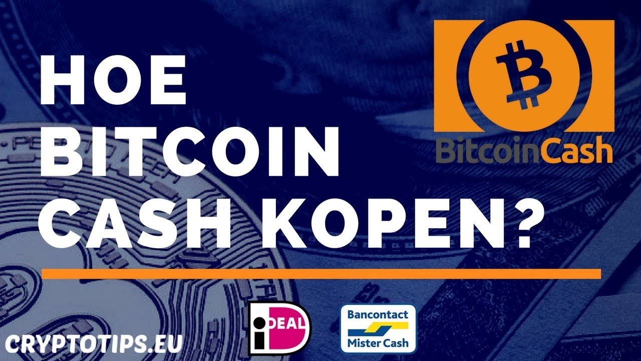 Bitcoin Cash kopen: beleggen in Bitcoin Cash