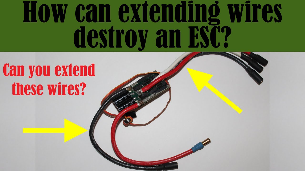 Can Extending ESC wires kill your ESC? - ESC Basics on