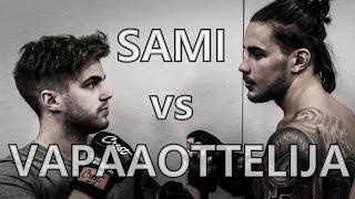 Sami vs Vapaaottelija