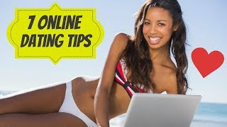 7 Online Dating Tips for Men (Unconventional Advice)
