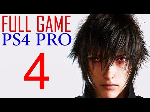 Final Fantasy XV Walkthrough Part 4 PS4 PRO Gameplay lets play Final Fantasy 15 - No Commentary