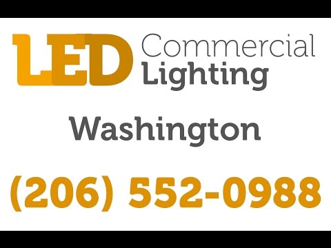 Tacoma LED Commercial Lighting | (206) 552-0988 | Washington Indoor / Outdoor Fixtures