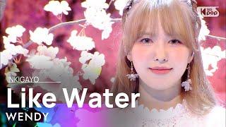 WENDY(웬디) - Like Water @인기가요 inkigayo 20210411