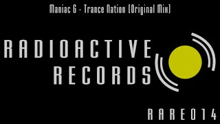 Maniac G - Trance Nation (Original Mix)
