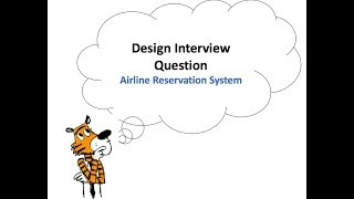 Design Interview Question: Airline reservations system - MakeMyTrip  [Logicmojo.com]