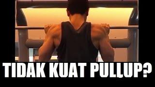 Tidak Bisa Pull Up? Cara melakukan Pull Up by Brodibalo Mp3