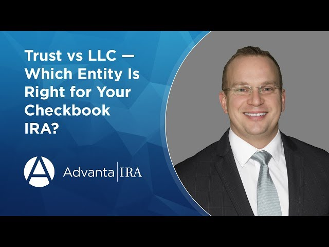 Trust vs LLC — Which Entity Is Right for Your Checkbook IRA?