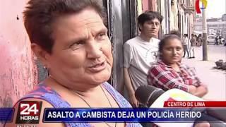 Cercado de Lima: cambista y policía heridos tras feroz  balacera