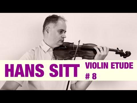 Hans Sitt Violin Étude no. 8  - 100 Études, Op. 32 book 1