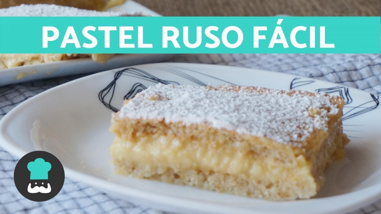 PASTEL RUSO - ¡Receta Original MUY fácil!