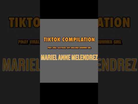 Download Tiktok Compilation | Mariel Anne Melendrez