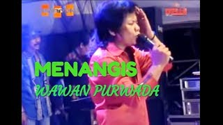 MENANGIS   WAWAN PURWADA Music By PRIMADONA MUSIC DANGDUT JEPARA Mp3