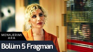 Menajerimi Ara 5. Bölüm Fragman