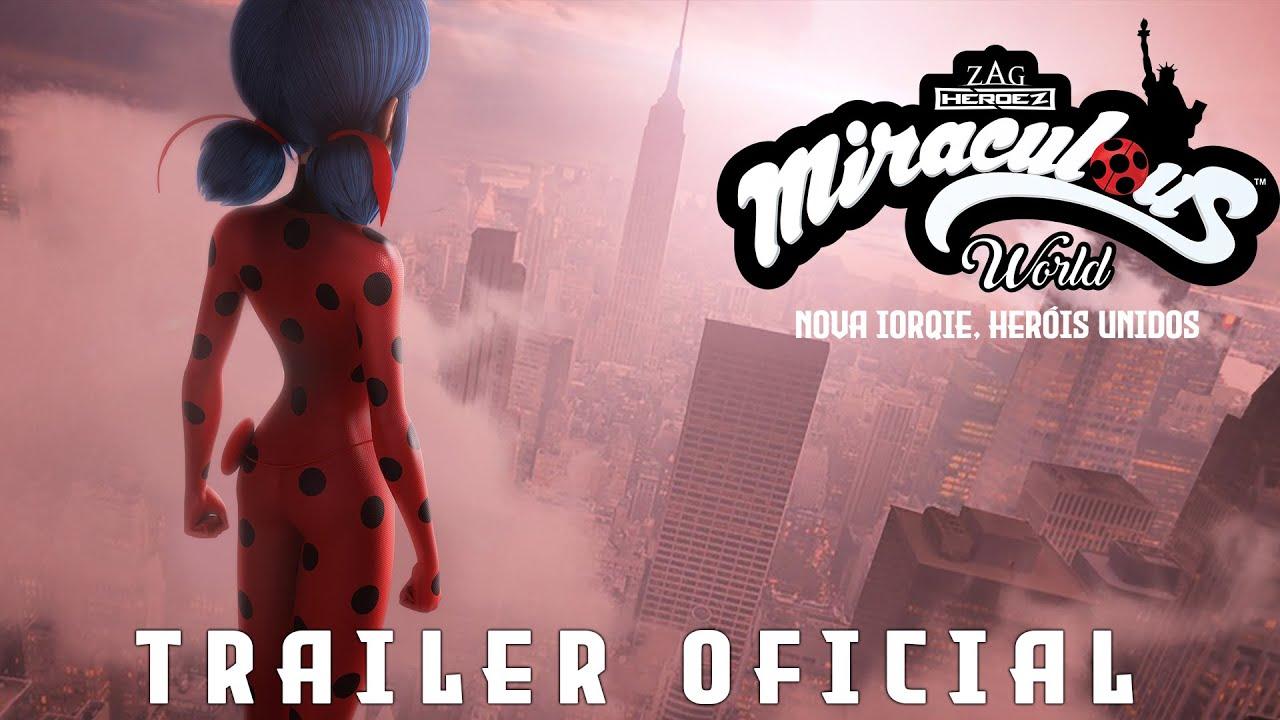 MIRACULOUS WORLD | ⭐ Nova Iorqie, Herois Unidos 🌍 Trailer Oficial