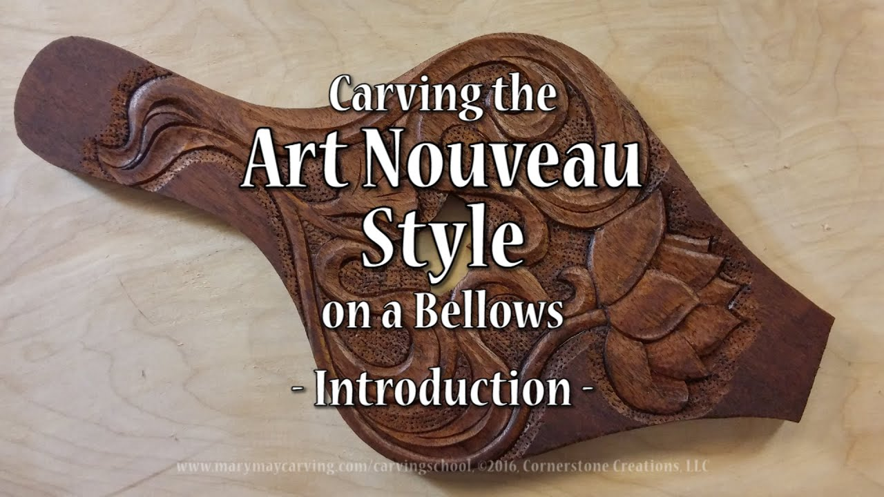Carving the Art Nouveau Style on a Bellows - Introduction - YouTube