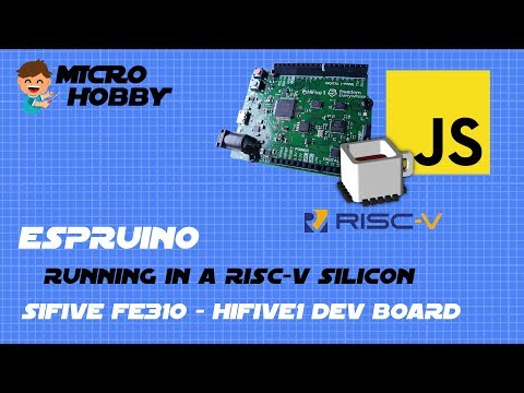 Espruino on RISC-V Silicon - SiFive FE310 - YouTube
