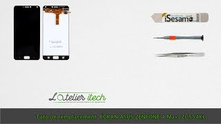 Tuto : Changer l'écran (vitre tactile + afficheur/LCD) Asus Zenfone 4 ZC554KL