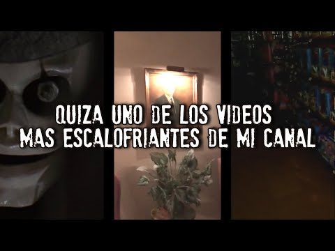 Quizá uno de los videos más extraños de mi canal | El vigilante de Walmart |   La Entidad de la Casa