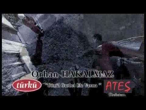 [Removed By Believe] Orhan Hakalmaz - Gönül Gurbet Ele Varma