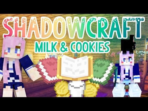 Milk & Cookies | Shadowcraft 2.0 | Ep.11