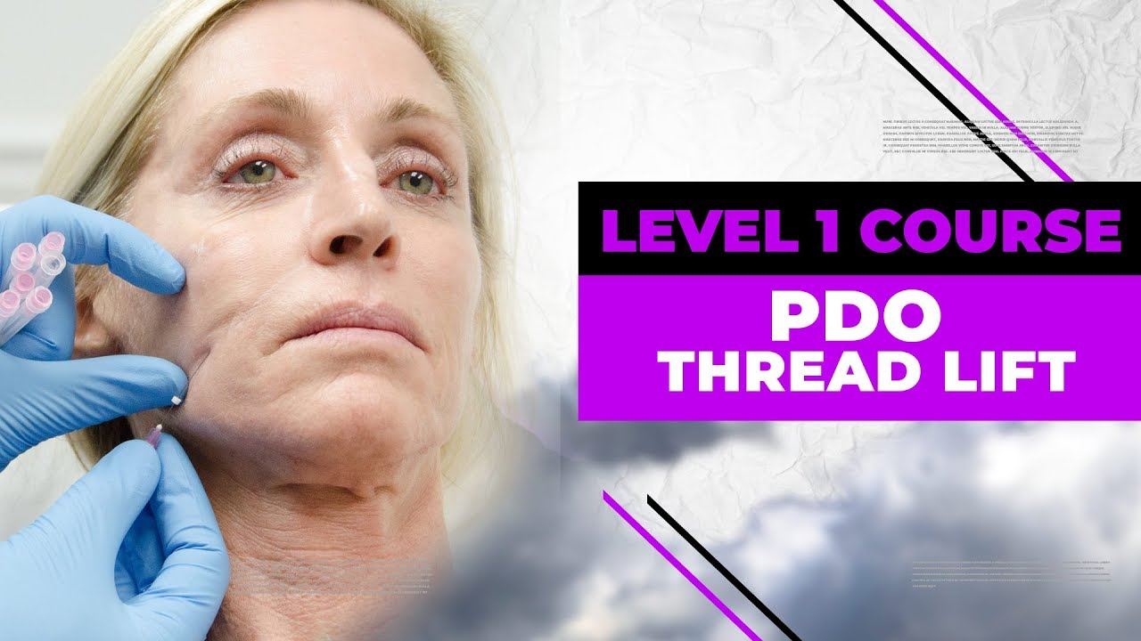 PDO Thread Lift - Level 1