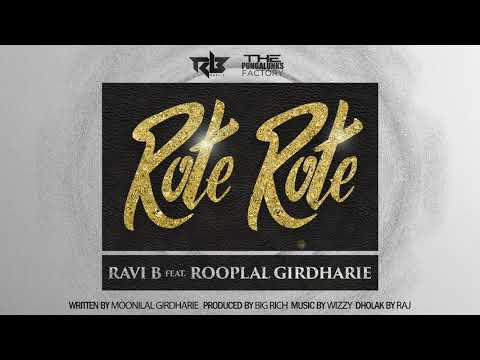 Ravi B feat. Rooplal G| Rote Rote (2019)