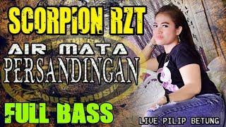 Download Lagu Air Mata Di Hari Persandinganmu ❗ - OT Scorpion Pilip MUBA mp3