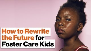 How the Foster Care System Fails So Many Kids—And How We Can Do Better | Sixto Cancel, Think of Us